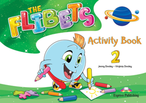 The Flibets 2 - Activity Book - Флибетс - рабочая тетрадь