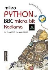 MikroPhyton ile BBC Micro: Bit Kodlama-Çözümlü Örneklerle
