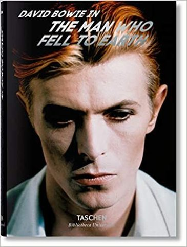 TASCHEN: David Bowie. The Man Who Fell to Earth
