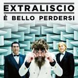 Extraliscio / E Bello Perdersi (2LP)