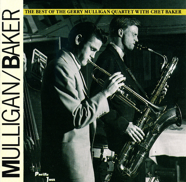 MULLIGAN, GERRY; BAKER, CHET: Best Of