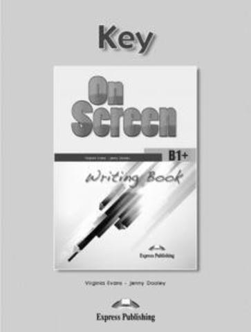 On Screen B1+. Writing Book Key
