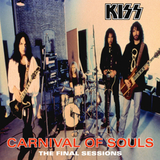 Kiss / Carnival Of Souls: The Final Sessions (LP)