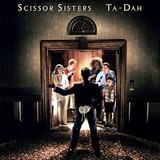 Scissor Sisters / Ta Dah! (2LP)