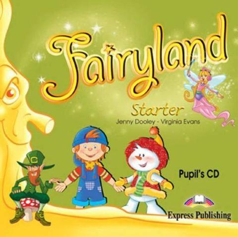 Fairyland Starter. Pupil's Audio CD. Аудио CD для работы дома