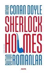 Sherlock Holmes - Bütün Romanlar