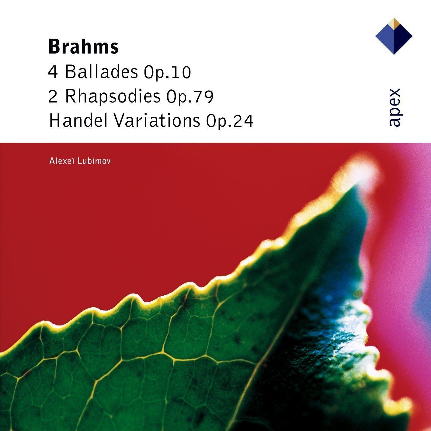 ЛЮБИМОВ, АЛЕКСЕЙ: 4 Ballades, 2 Rhapsodies, Handel Variations