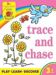 Small Beginnings: Trace and Chase  3+