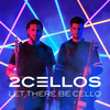 2Cellos / Let There Be Cello (CD)