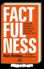 Factfulness. Dünya Hakkında Yanılmamızın On Nedeni