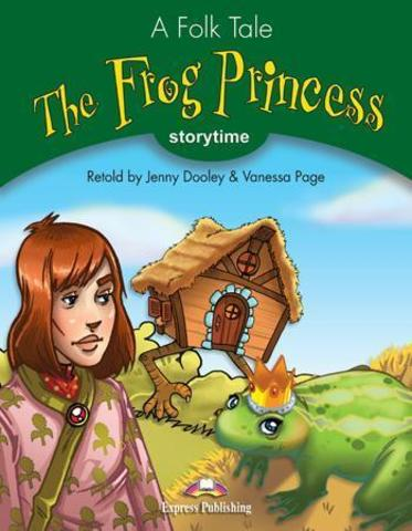 The Frog Princess. Книга для чтения+диск. Stage 3 (3-4 классы) комплект с  диском