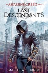 Last Descendants: An Assassin's Creed Novel Series