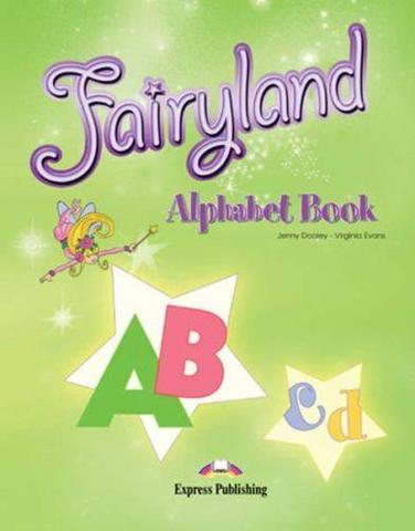 Fairyland 3. Alphabet Book. Beginner. (International). Алфавит