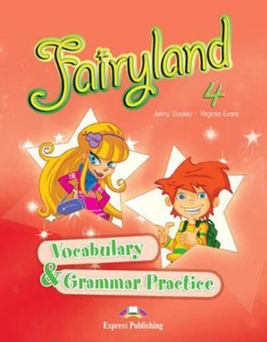 Fairyland 4 Vocabulary & Grammar. Сборник лексических и грамматических упражнений