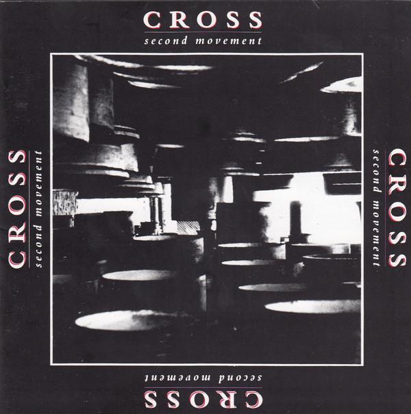 CROSS: Second Movement