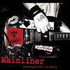 Social Distortion / Mainliner (Wreckage From The Past)(LP)