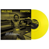 Miles Davis / Champions - Rare Miles From The Complete Jack Johnson Sessions (Limited Edition)(Coloured Vinyl)(LP)