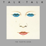 Talk Talk / The Party's Over (LP)