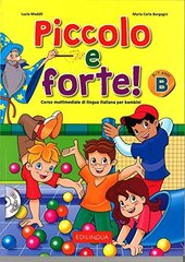 Piccolo e forte! + CD B