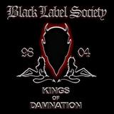 Black Label Society / Kings Of Damnation Era 98-04 (RU)(CD)