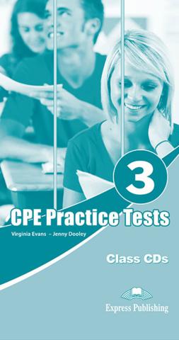 Practice Tests for CPE 3 (Cambridge English: Proficiency) - Class CD (set of 6) - Аудиодиски для работы в классе (6 штук в комплекте)