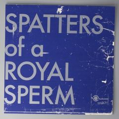 Spatters Of A Royal Sperm