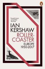 Roller-Coaster : Europe, 1950-2017