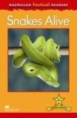 Macmillan Factual Reader Level 1+ Snakes Alive
