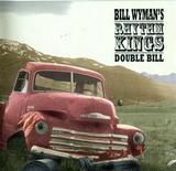 Bill Wyman's Rhythm Kings / Double Bill (2CD)