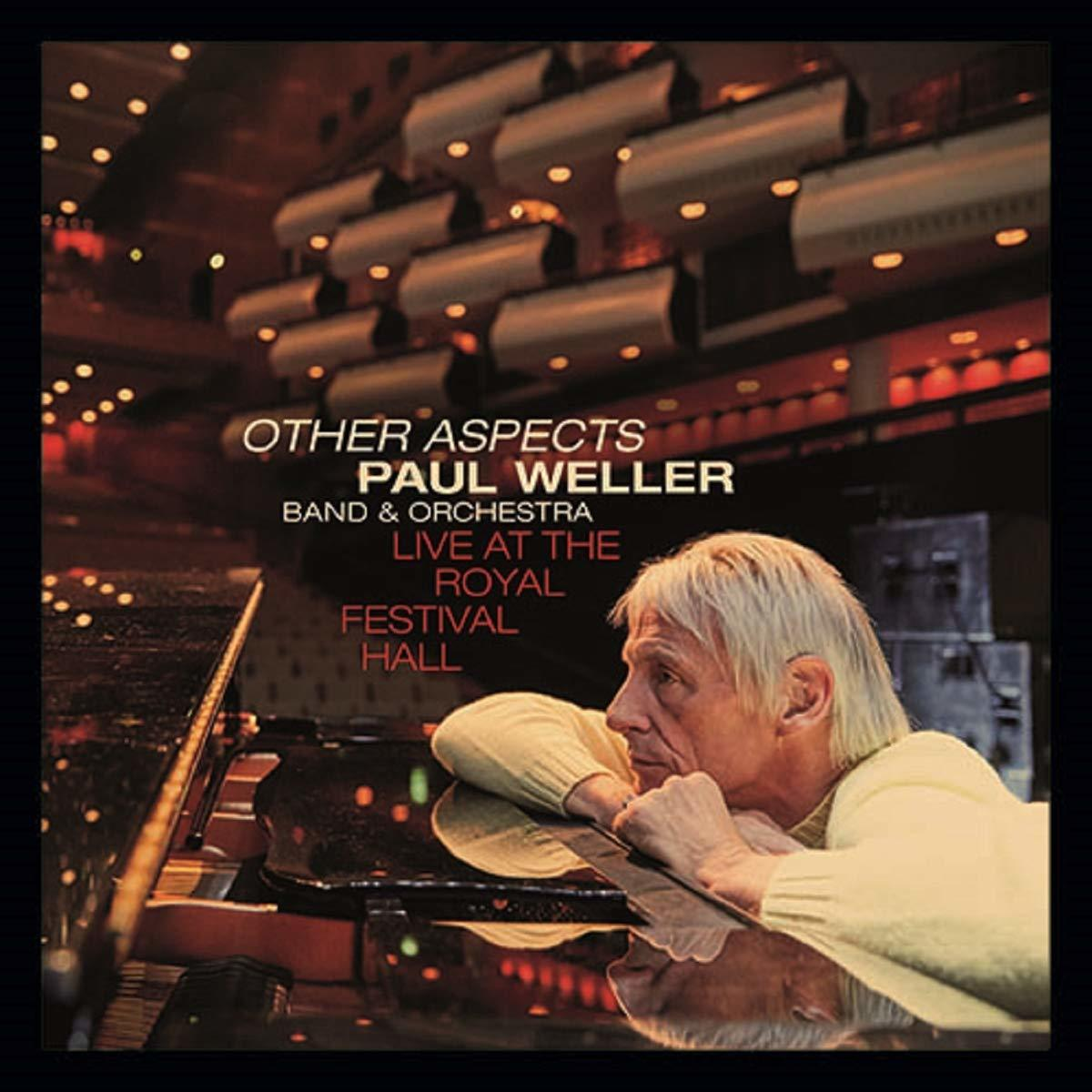 WELLER, PAUL: Other Aspects, Live At The Royal Festival Hall