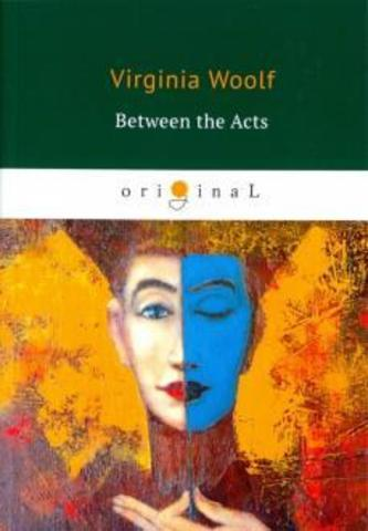 Between the Acts | Woolf V.