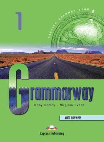 Grammarway 1 Student's book (with answers). Пособие по грамматике с ответами