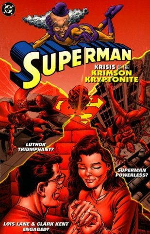 Superman: Krisis of the Krimson Kryptonite TPB