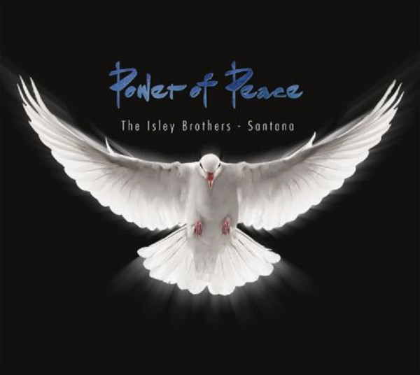 SANTANA / ISLEY BROTHERS, THE: Power Of Peace