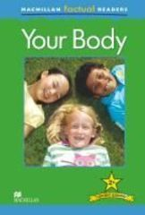Macmillan Factual Reader Level 2+ Your Body