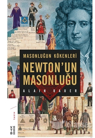 Masonluğun Kökenleri-Newton'un Masonluğu