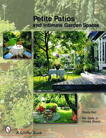 9780764320828 - Petite Patios and Intimate Garden Spaces