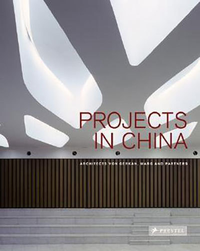 Projects in China: Von Gerkan,Marg and Partners