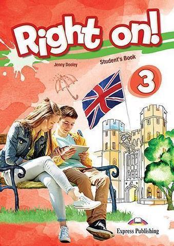 Right on! 3. Student's book (with digibooks app). Учебник (с ссылкой на электронное приложение)