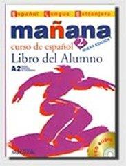 Manana 2 Libro del Alumno +D /Распродажа