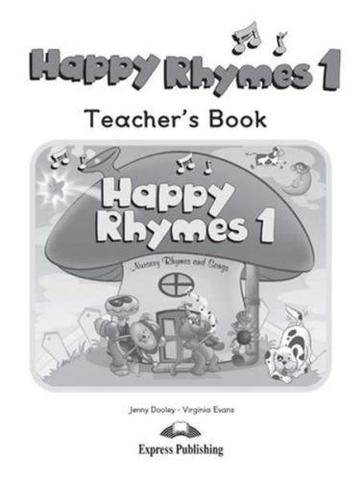 Happy Rhymes 1. Teacher's Book. Книга для учителя.
