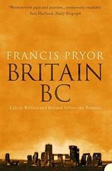 Britain BC: Life in Britain & Ireland Before Ro...