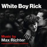 Soundtrack / Max Richter: White Boy Rick (2LP)