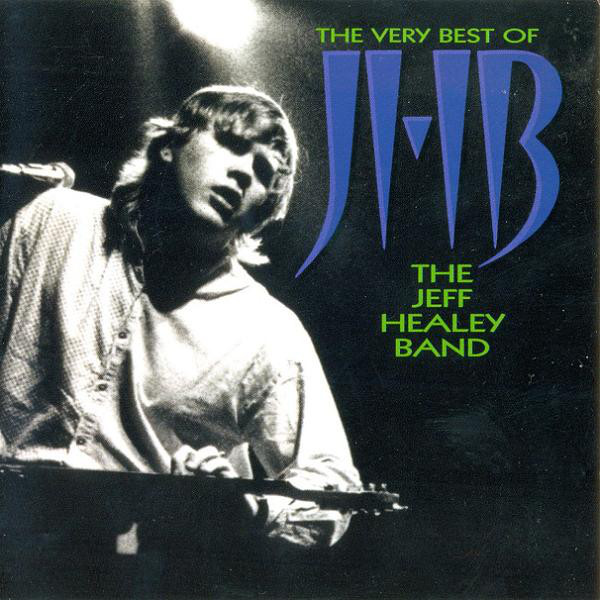 HEALEY, JEFF: The Very Best Of