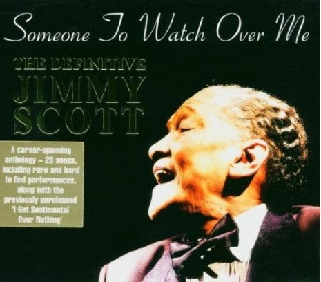 SCOTT, JIMMY: Someone To Watch Over Me
