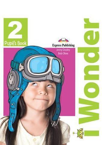 iWonder 2 Pupil's Book - учебник с дополненной реальностью