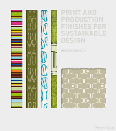 Print and Production Finishes for Sustainable Design