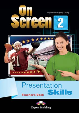 On Screen 2. Presentation Skills Teacher's Book