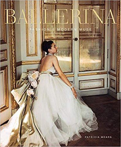 VENDOME PRESS: Ballerina: Fashion's Modern Muse