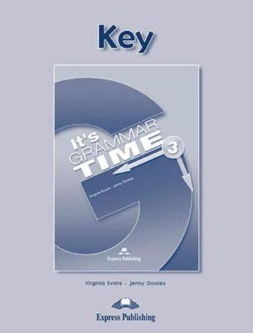 It's Grammar Time 3. Student's key. Ключи